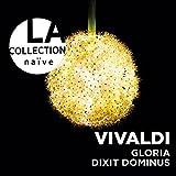 La Collection Naive-Gloria/Dixit Dominus