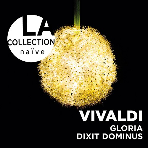 Preisvergleich Produktbild La Collection Naive-Gloria / Dixit Dominus