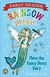 Rainbow Magic Early Reader: Flora the Fancy Dress Fairy