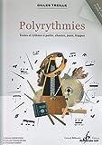 Polyrythmies - Textes et rythmes à parler, chanter, jouer, frapper
