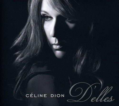D'elles by C?line Dion (2007-05-21)