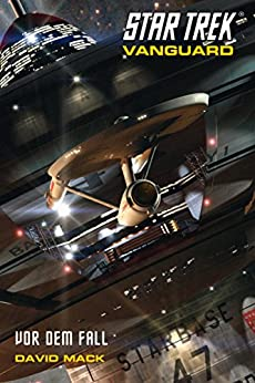 Star Trek - Vanguard 5: Vor dem Fall von [Mack, David]