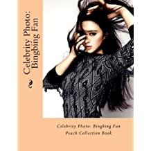 Celebrity Photo: Bingbing Fan: Peach Collection Book