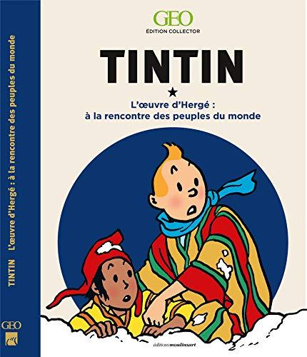 Tintin - A la rencontre des peuples du monde dans l'oeuvre d'Hergé - Edition collector par Collectif