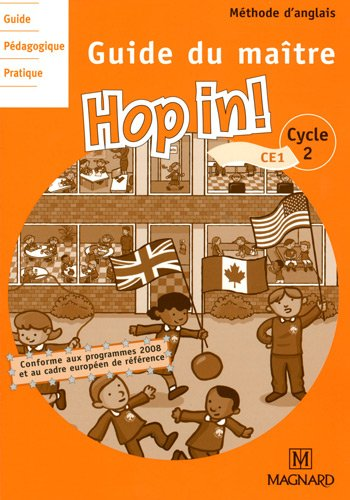 Anglais CE1 Hop in! : Guide du maître, programme 2008 (3CD audio)
