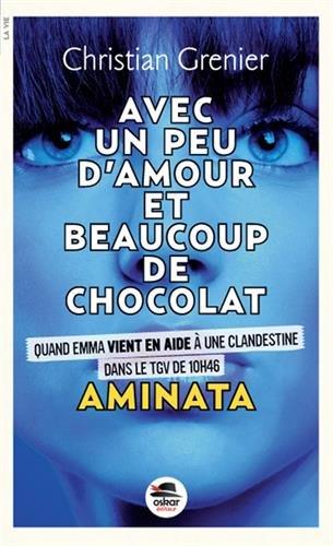 Aminata - Série Avec un peu d amour et beaucoup de chocolat