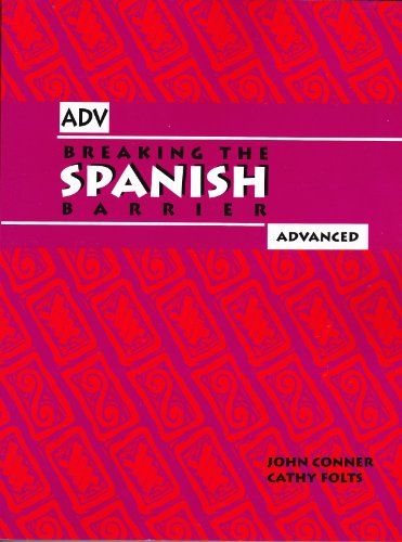 Breaking the Spanish Barrier: Advanced Level Three
