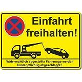 Einfahrt freihalten, Parken verboten, Schild , Aufkleber (Aluverbundplatte mit Aufkleber 300 x 210 mm)
