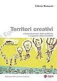 Territori creativi: L'organizzazione delle politiche a supporto della creativit