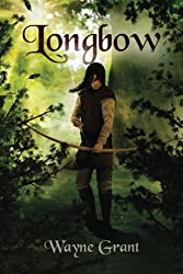 Longbow: Volume 1 (The Saga of Roland Inness)
