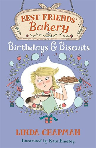 Best Friends' Bakery: 04: Birthdays and Biscuits by Linda Chapman (2-Apr-2015) Paperback