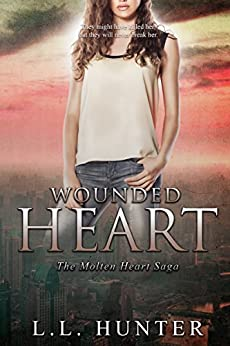 Wounded Heart (Molten Heart Saga Book 2) by [Hunter, L.L.]