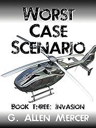 Worst Case Scenario - Book 3: Invasion