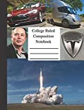 College Ruled Composition Notebook: 7.5' x 9.75' 100 Pages for fans of Elon Musk,...