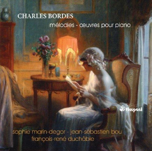 Bordes: Mélodies - Oeuvre pour piano