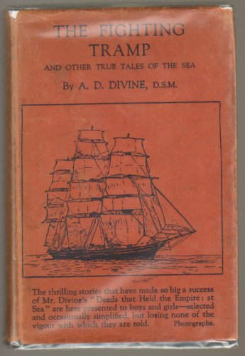 The Fighting Tramp and other True Tales of the Sea