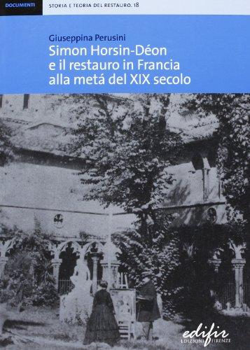 Simon Horsin-Don e il restauro in Francia alla met del XIX secolo