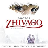 Doctor Zhivago (Original Broadway Cast Recording)