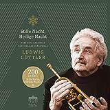 200 Jahre-Stille Nacht,Heilige Nacht - Ludwig Güttler