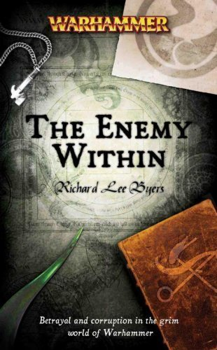 The Enemy Within (Warhammer Novels) by Byers, Richard L. (2007) Mass Market Paperback