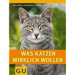 Was Katzen wirklich wollen (GU Tier Spezial)