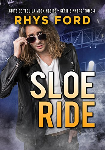 Sloe Ride (Français) (Sinners (Français) t. 4)