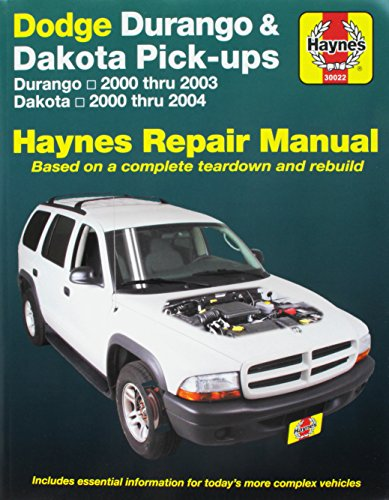 Dodge Haynes Durango (Dodge Durango & Dakota Pick-ups: Durango 2000 thru 2003 Dakota 2000 thru 2004 (Hayne's Automotive Repair Manual))