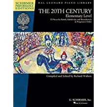 The 20th Century: 33 Pieces by Bartok, Kabalevsky and Shostakovich in Progressive Order: Elementary Level
