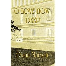 O Love How Deep: A Tale of Three Souls (English Edition)