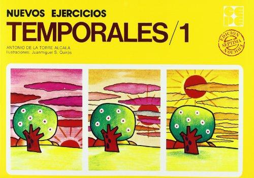 Nuevos ejercicios temporales. 1 (Cuadernos De Recuperacion) por Antonio De la Torre