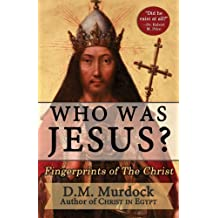 Who Was Jesus? Fingerprints of The Christ (English Edition)