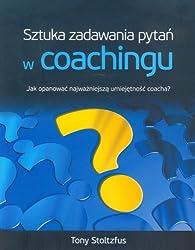 Sztuka zadawania pytan w coachingu