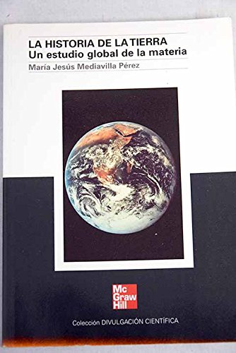 La historia de la tierra : un estudio global de la materia