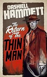 The Return of the Thin Man by Dashiell Hammett (2012-11-01)