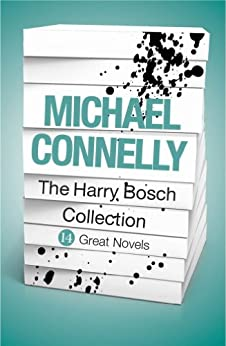 Michael Connelly - The Harry Bosch Collection (ebook) by [Connelly, Michael]