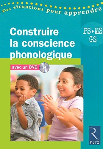 Construire la conscience phonologique (+ DVD)