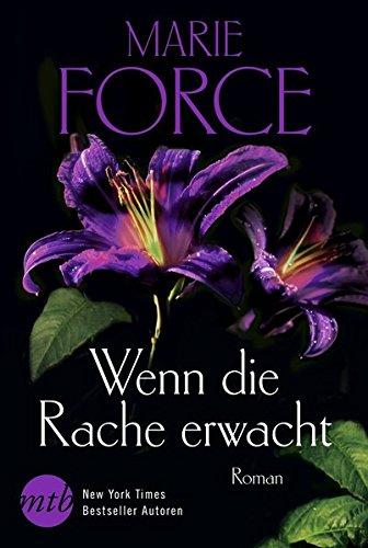 Force, Marie: Wenn die Rache erwacht