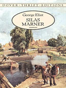 Silas Marner (Dover Thrift Editions) by [Eliot, George]