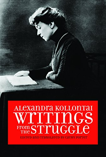 Alexandra Kollontai: Writings from the Struggle (English Edition)