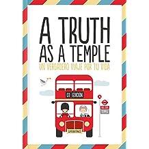 A truth as a temple