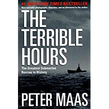 The Terrible Hours: The Greatest Submarine Rescue in History by Peter Maas (2001-03-30)