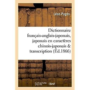 Dictionnaire français-anglais-japonais en caractères chinois-japonais avec sa transcription