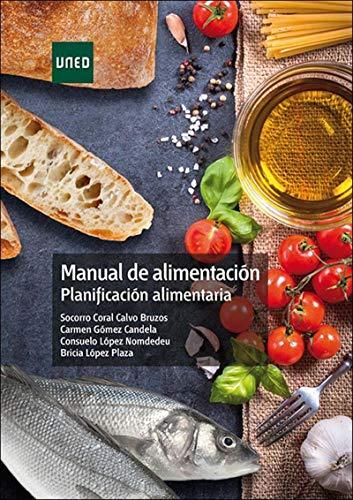 Manual de alimentación. Planificación alimentaria por Socorro Coral Calvo Bruzos