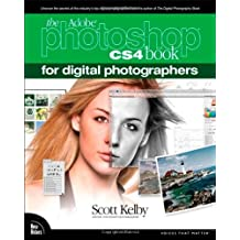 The Adobe Photoshop CS4 Book for Digital Photographers (Voices That Matter) by Scott Kelby (2008-12-22)