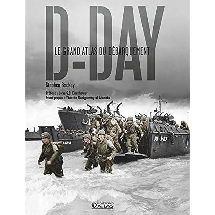D-Day: Le Grand Atlas du débarquement