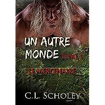Le Mercenaire (Un Autre Monde t. 1) (French Edition)