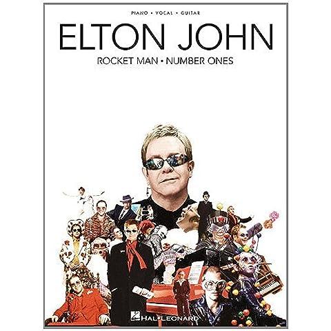 Elton John - Rocket Man: Number Ones Songbook (Piano/Vocal/Guitar Artist Songbook)
