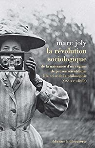 La révolution sociologique par Marc Joly