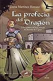 La profecía del dragón (Astor)