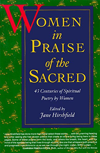 Women in Praise of the Sacred por Jane Hirshfield